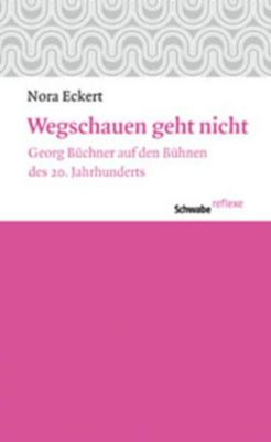 Schwabe reflexe: Wegschauen geht nicht, Nora Eckert