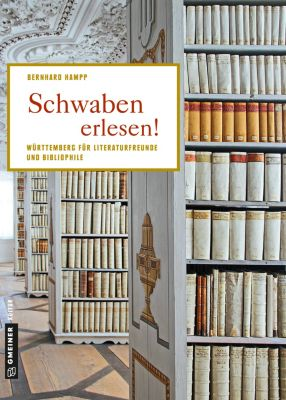 Schwaben erlesen!, Bernhard Hampp