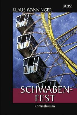 Schwaben-Fest, Klaus Wanninger