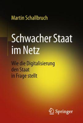 Schwacher Staat im Netz, Martin Schallbruch
