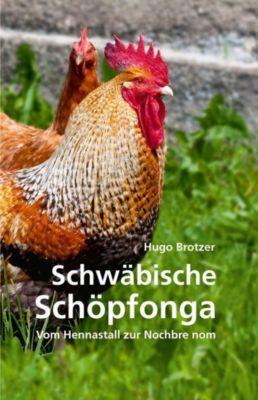 Schwäbische Schöpfonga - Hugo Brotzer  