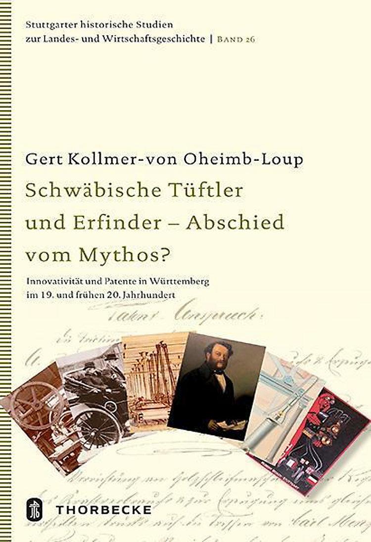 Schwäbische Tüftler Und Erfinder Abschied Vom Mythos Buch