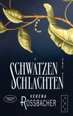 Schwätzen und Schlachten, Verena Roßbacher