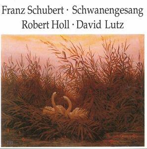 Schwanengesang D 957, Robert Holl, David Lutz