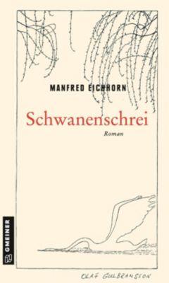 Schwanenschrei, Manfred Eichhorn
