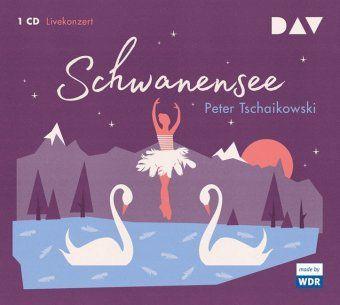 Schwanensee, 1 Audio-CD, Peter I. Tschaikowski
