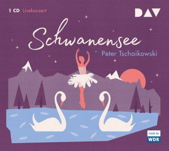 Schwanensee, 1 Audio-CD, Peter I. Tschaikowski