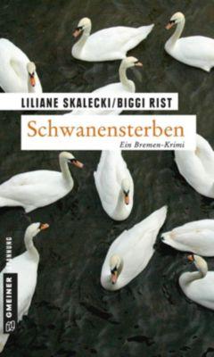 Schwanensterben, Liliane Skalecki, Biggi Rist