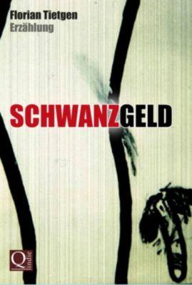 Schwanzgeld, Florian Tietgen