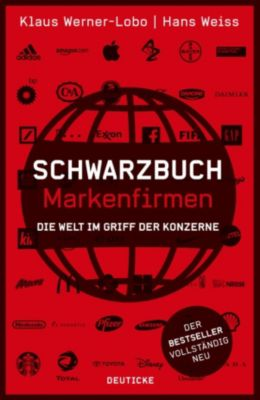 Schwarzbuch Markenfirmen, Hans Weiss, Klaus Werner-Lobo