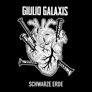 Schwarze Erde Ep (Lim.Ed./Yellow Vinyl), Giulio Galaxis