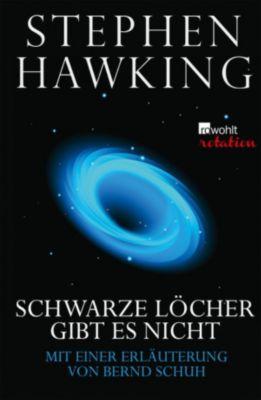 Schwarze Löcher gibt es nicht, Stephen Hawking