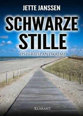 Schwarze Stille. Ostfrieslandkrimi, Jette Janssen