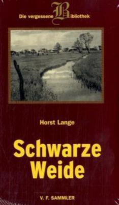 Schwarze Weide - Horst Lange |