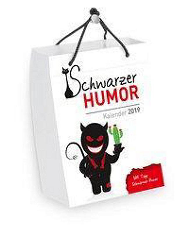 Schwarzer Humor Abreiss Tageskalender 2019 Kalender Bestellen