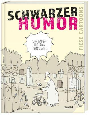 Schwarzer Humor - Fiese Cartoons, Wolfgang Kleiner