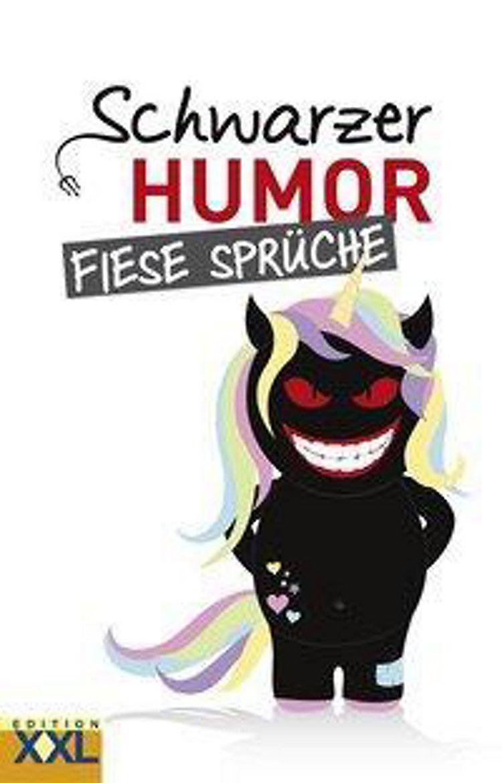 Schwarzer Humor Fiese Sprüche Buch Bei Weltbildch Bestellen