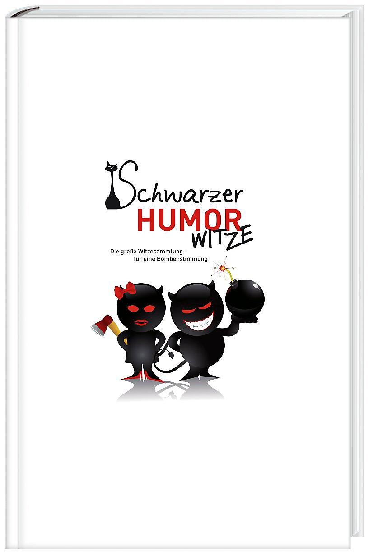 Schwarzer Humor Witze Buch Bei Weltbild Ch Online Bestellen