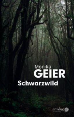 Schwarzwild, Monika Geier