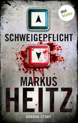 Schweigepflicht, Markus Heitz