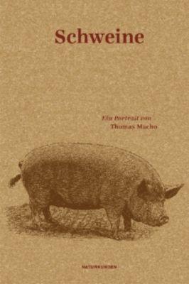 Schweine - Thomas Macho |