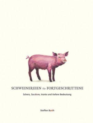 Schweinereien für Fortgeschrittene - Steffen Barth pdf epub