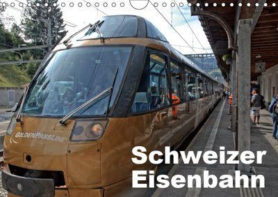 Schweizer Eisenbahn (Wandkalender 2019 DIN A4 quer), Rudolf J. Strutz