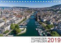 Schweizer Luftbilder 2019 (Tischkalender 2019 DIN A5 quer), k.A. Luftbilderschweiz.ch