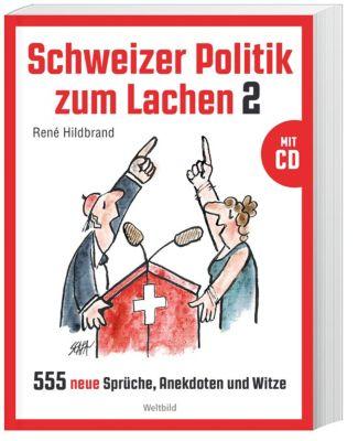 Schweizer Politik zum Lachen 2, m. 1 Video, René Hildbrand