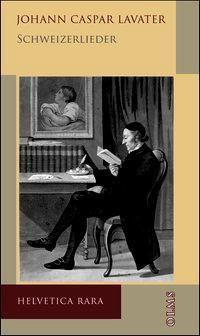 Schweizerlieder, Johann Caspar Lavater