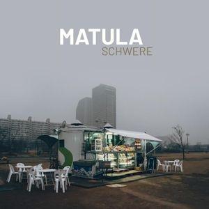 Schwere (Vinyl), Matula