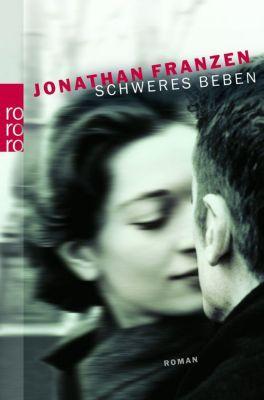 Schweres Beben, Jonathan Franzen