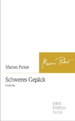 Schweres Gepäck, Marion Picker