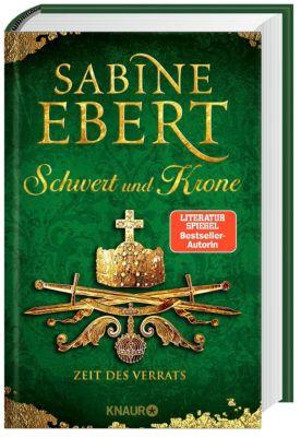 Schwert und Krone - Zeit des Verrats - Sabine Ebert pdf epub