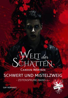 Schwert und Mistelzweig - Cardon Wârtain |