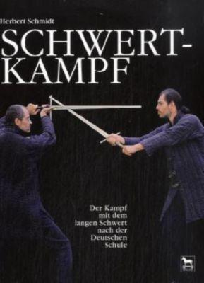 Schwertkampf, Herbert Schmidt