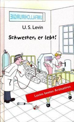 Schwester, er lebt! - U. S. Levin |