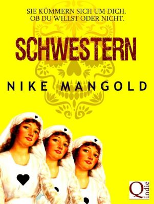 Schwestern, Nike Mangold