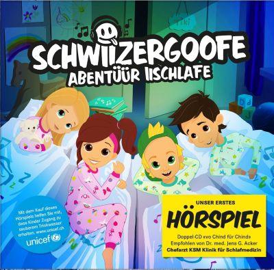 Schwiizergoofe - Abentüür Iischlafe, SCHWIIZERGOOFE