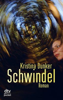 Schwindel, Kristina Dunker
