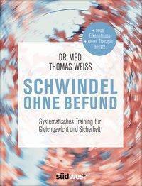Schwindel ohne Befund - Thomas Weiss |