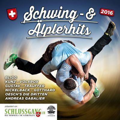 Schwing- Und Älplerhits 2016