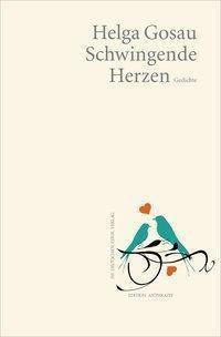 Schwingende Herzen - Helga Gosau  