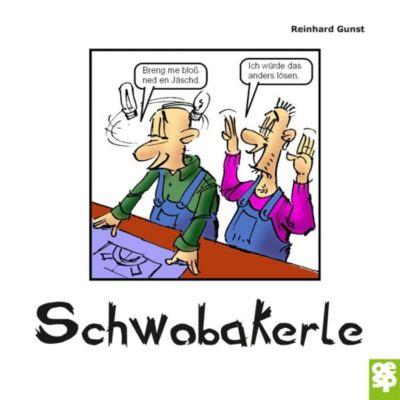 Schwobakerle - Reinhard Gunst |