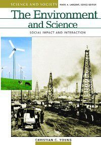 Science and Society: The Environment and Science, Christian Young