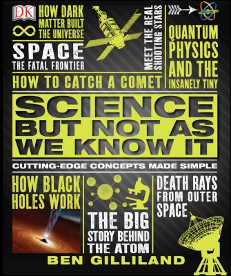 Science But Not As We Know It, Ben Gilliland