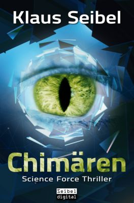 Science Force: Chimären, Klaus Seibel