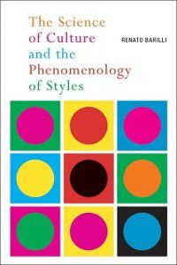 Science of Culture and the Phenomenology of Styles, Renato Barilli