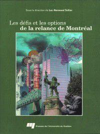 Science régionale: Les défis et les options de la relance de Montréal