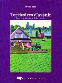 Science régionale: Territoires d'avenir, Bruno Jean